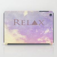 relax iPad Cases featuring Relax by Rachel Burbee