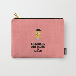 Geniuses are born in MILAN T-Shirt D6m72 Carry-All Pouch