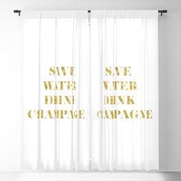 Save Water Drink Champagne Gold Blackout Curtain