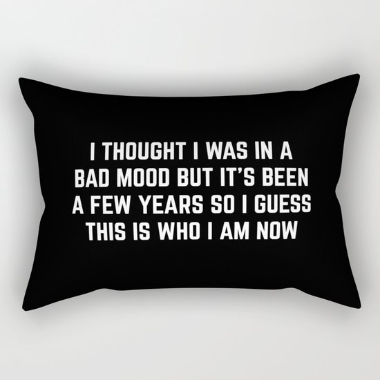 Bad Mood Funny Quote Rectangular Pillow