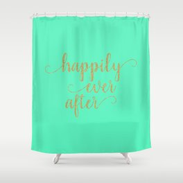 Happily Ever After - Mint and Gold Shower Curtain