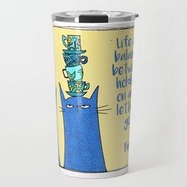 life is a balance ... Travel Mug