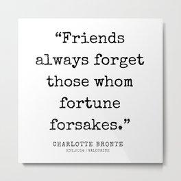8  | Charlotte Brontë Quotes | 200129 Metal Print