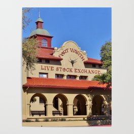Fort Worth Live Stock Exchange Poster