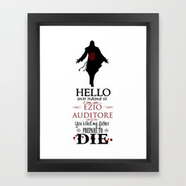 Prepare to DIE Framed Art Print