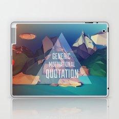 Generic Motivational Quotation Laptop & iPad Skin