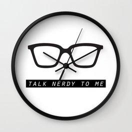 Talk nerdy to me.  Wall Clock
