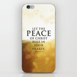 Let the Peace of Christ rule in your hearts - Bible Lock Screens iPhone Skin