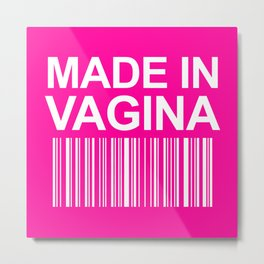 MADE IN VAGINA BABY FUNNY BARCODE (Baby Girl Pink) Metal Print