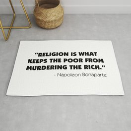"""""""Religion is What Keeps the Poor From Murdering the Rich"""" Rug"""