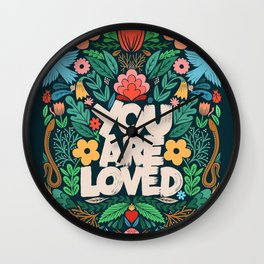 you are loved - color garden Wall Clock