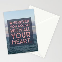 Go with all your heart... Stationery Cards