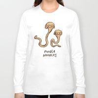 poodle Long Sleeve T-shirts featuring Poodle Noodles by Sophie Corrigan