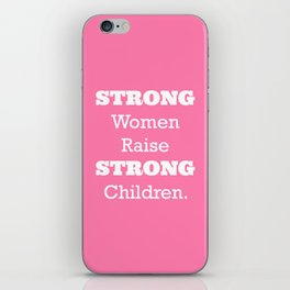 Strong Women - Pink.  iPhone Skin