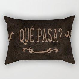 QUÈ PASA? Rectangular Pillow