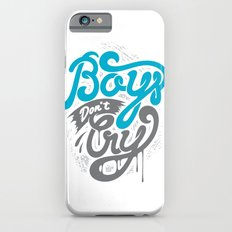 Boys Don't Cry iPhone 6s Slim Case