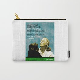 Jane Goodall Quote 1 Carry-All Pouch