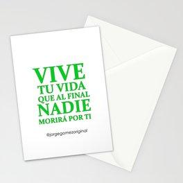 Vive tu Vida que al Final Nadie Morira por Ti Quote Stationery Cards