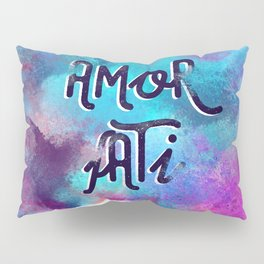 Amor fati Pillow Sham