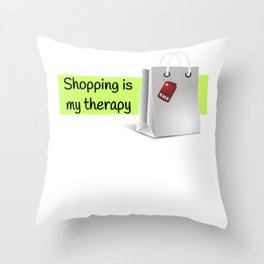 Shopping Is My Therapy (2) Throw Pillow