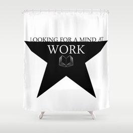 Hamilton: Work Shower Curtain