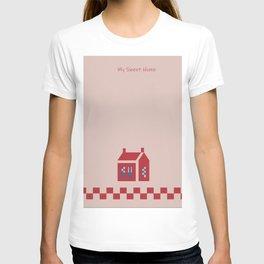 My Sweet Home T-shirt