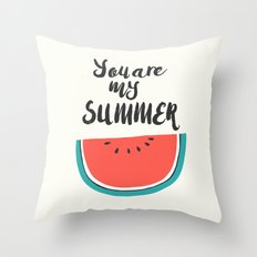 You are my summer, watermelon print, fruit print, kitchen print Throw Pillow