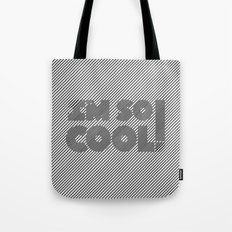 I'm So Cool! Tote Bag