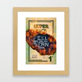 Feel the Super PACs Bern Framed Art Print