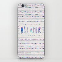 dreamer iPhone & iPod Skins featuring DREAMER by Bianca Green