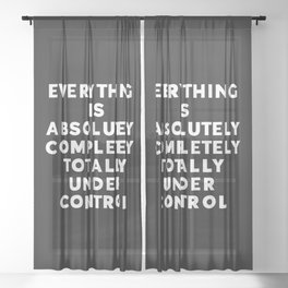 Completely Under Control Funny Quote Sheer Curtain