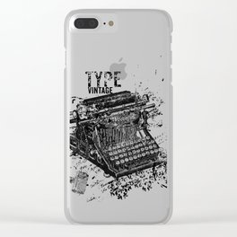 Vintage Typewriter - Type Vintage Clear iPhone Case