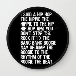 Rappers Delight Hip Hop Music lyrics White Wall Clock