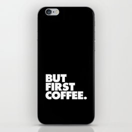 But First Coffee Typography Poster Black and White Office Decor Wake Up Espresso Bedroom Posters iPhone Skin
