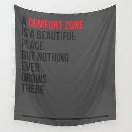 A Comfort Zone Wall Tapestry