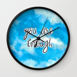You Are Enough 2 Wall Clock