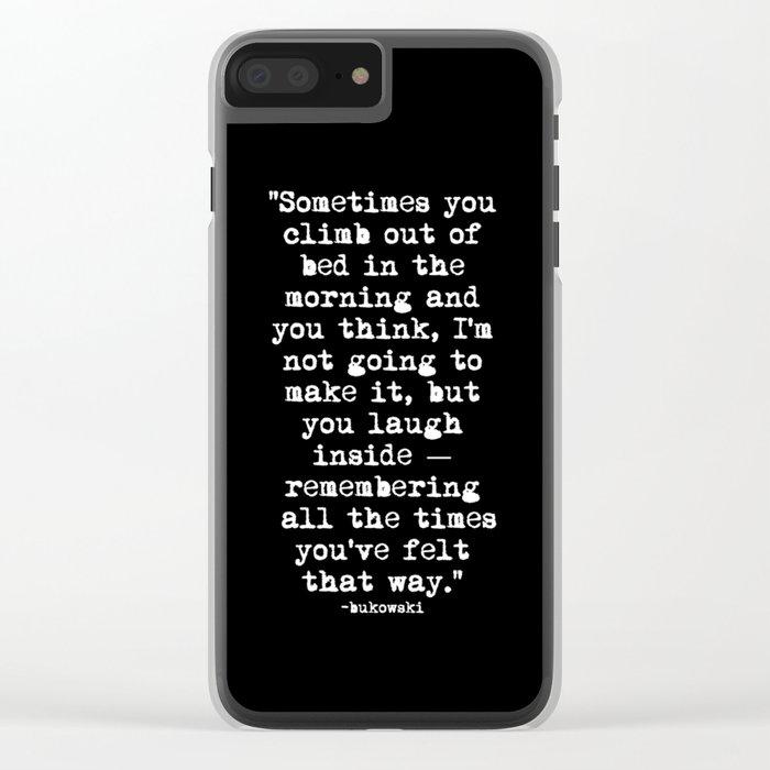 Charles Bukowski Typewriter White Font Quote Morning Clear iPhone Case