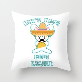 Let's Taco Bout Easter Mexican Bunny Throw Pillow