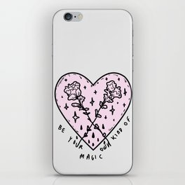 Be your kind of magic iPhone Skin