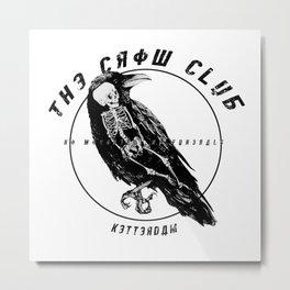 the crow club Metal Print