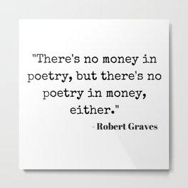 Poetry Money Quote Metal Print