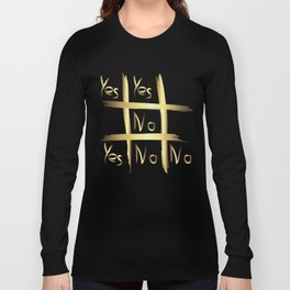 Tic Tac Toe - Yes or No Long Sleeve T-shirt