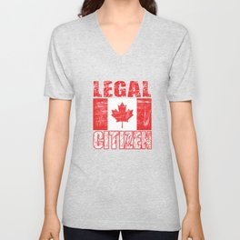 """""""Legal Citizen"""" tee made for proud citizen and patriots of the country! Best gift for everyone!  Unisex V-Neck"""