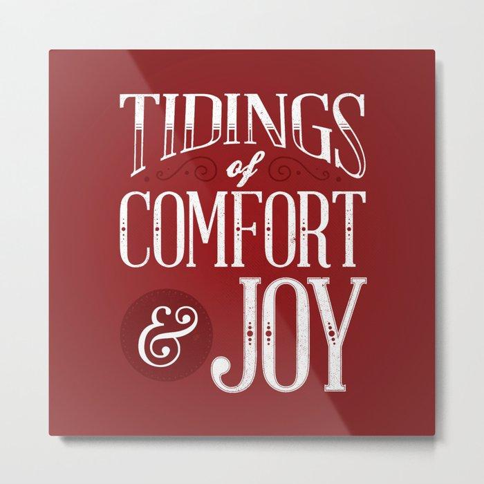 Tidings of Comfort & Joy Metal Print