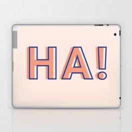 HA! Laptop & iPad Skin