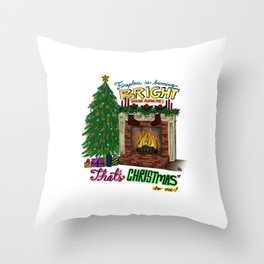 That's Christmas to Me Throw Pillow