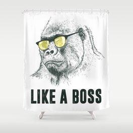 Like A Boss Shower Curtain