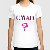 mad T-shirts featuring mad? by snorkdesign