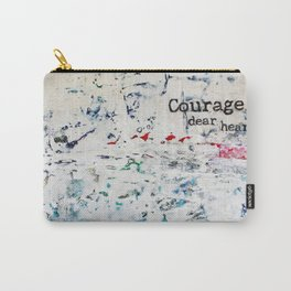 courage, dear heart Carry-All Pouch