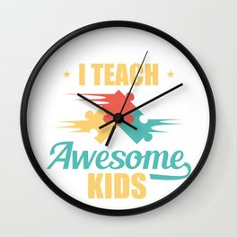Teacher I Teach Awesome Kids Puzzle Pieces Wall Clock